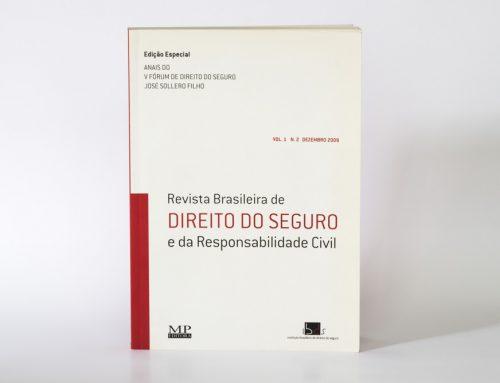 """V Fórum de Direito do Seguro """"José Sollero Filho"""" (IBDS) e Revista Brasileira de Direito do Seguro e Responsabilidade Civil – n. 2"""